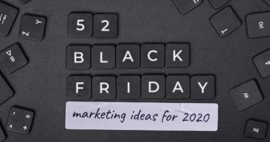 Black friday ideas and strategy for marketers
